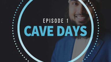 Episode 1 Cave Days