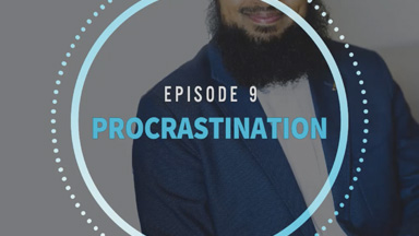 Episode 9 Procrastination